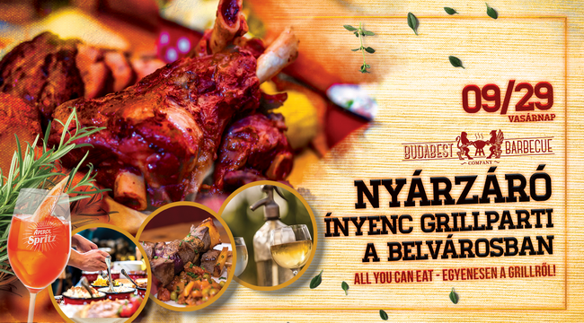 Nyárzáró ínyencparty a Budapest Barbecue Company-nál. Rendezvény Magazin 2019.